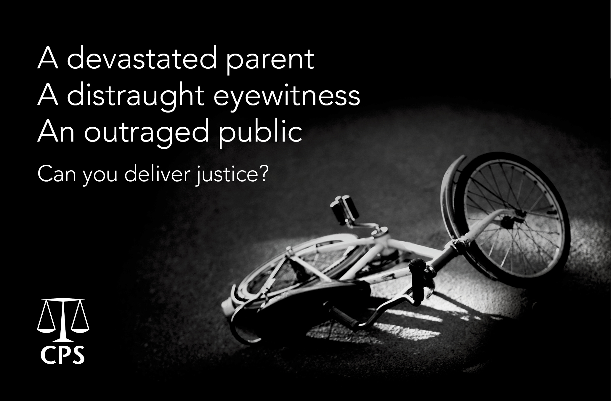 CPS - Can you deliver justice? campaign (bike)