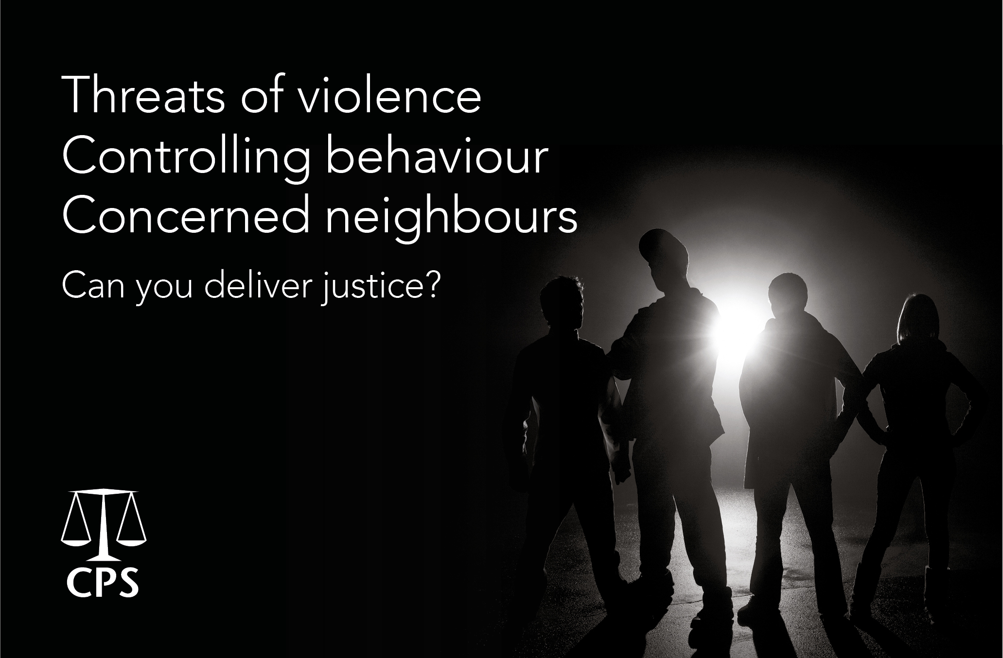 CPS - Can you deliver justice? campaign (gang)