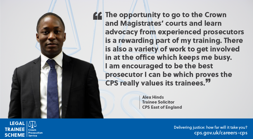 Quote from Alex Hinds, Trainee Solicitor, CPS East of England